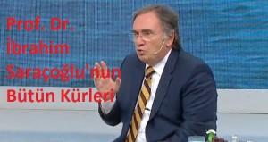 Prof.Dr. İbrahim Saraçoğlu Bütün Kürleri