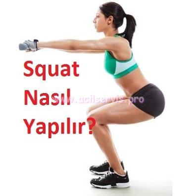 Squat Nasıl Yapılır? Açıklamalı, Videolu Anlatım