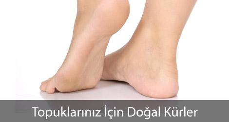 Topuklarınız İçin Doğal Kürler